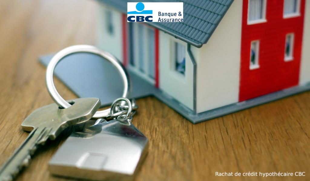 rachat de crédit hypothécaire CBC
