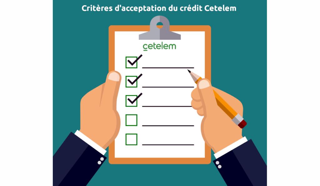 Les critères d'acceptation du crédit cetelem